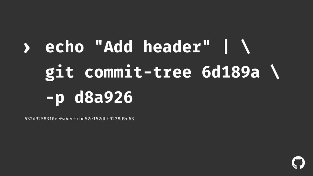 "! echo ""Add header"" 