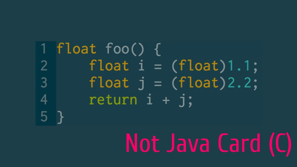 Not Java Card (C)