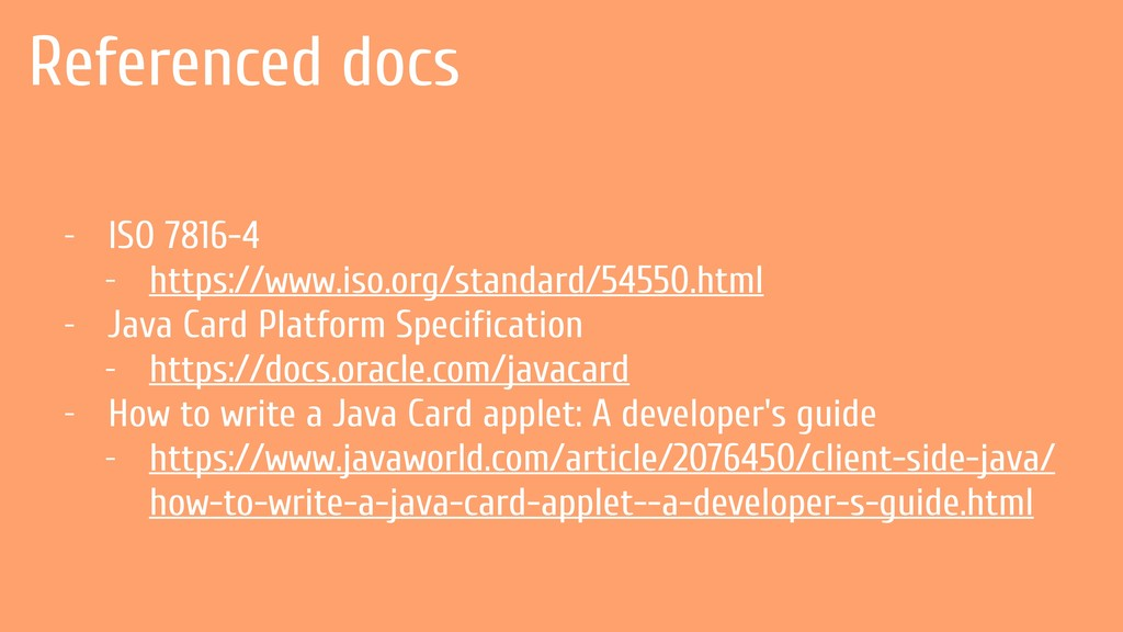 Referenced docs - ISO 7816-4 - https://www.iso....