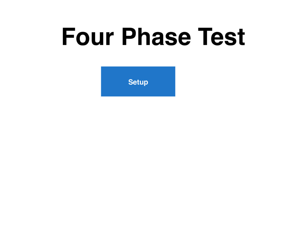 Four Phase Test Setup