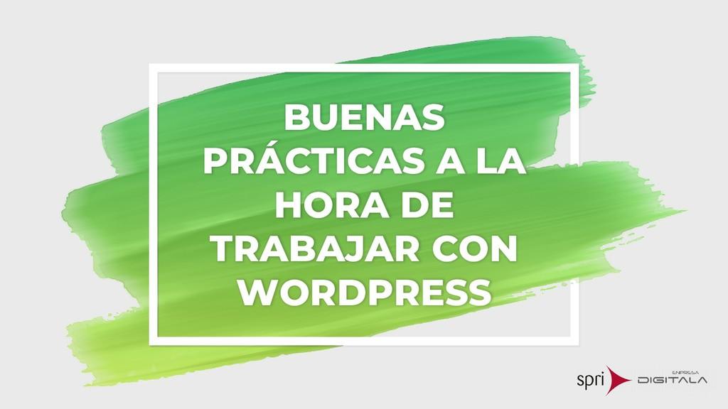 BUENAS PRÁCTICAS A LA HORA DE TRABAJAR CON WORD...