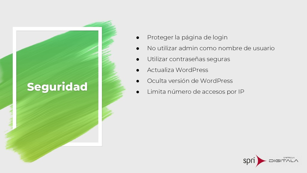 Seguridad ● Proteger la página de login ● No ut...