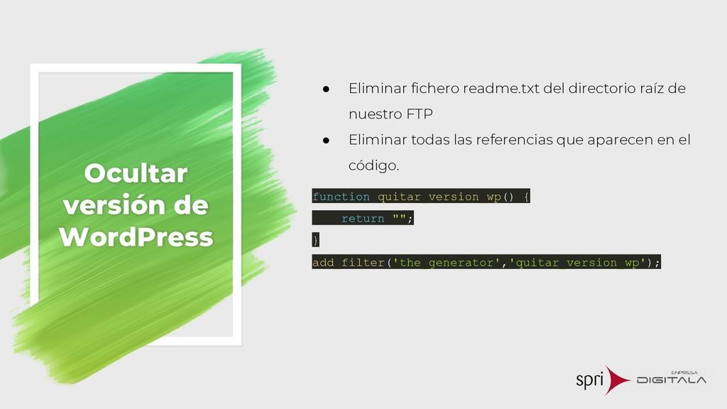 Ocultar versión de WordPress ● Eliminar fichero...