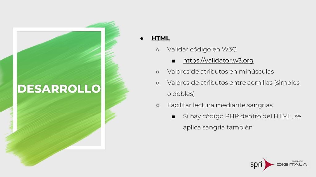 ● HTML ○ Validar código en W3C ■ https://valida...