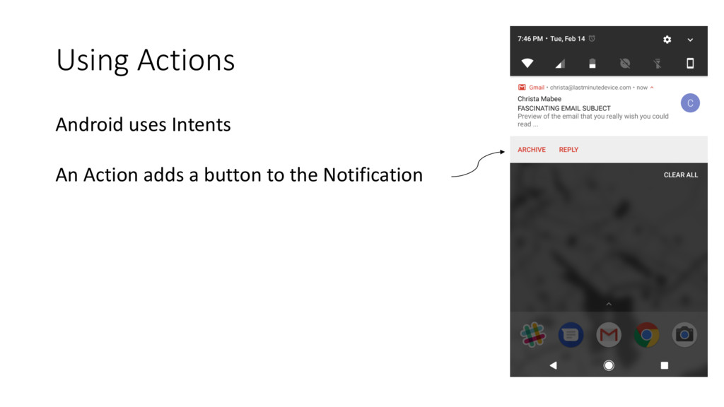Using Actions Android uses Intents An Action ad...