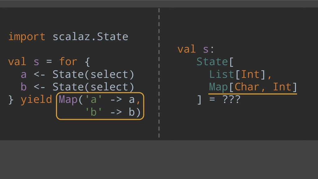 import scalaz.State val s = for { a <- State(se...