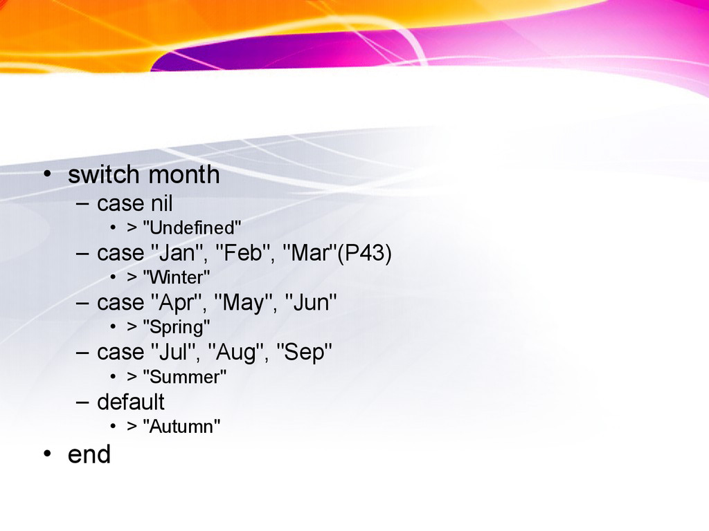 """• switch month – case nil • > """"Undefined"""" – cas..."""