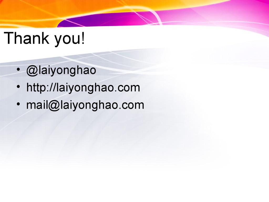 Thank you! • @laiyonghao • http://laiyonghao.co...