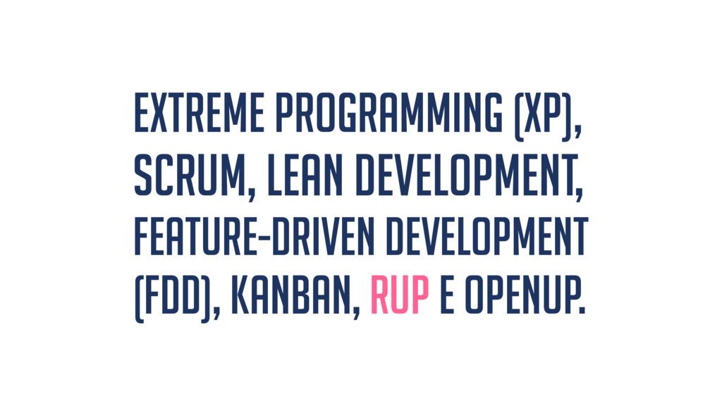 Extreme Programming (XP), Scrum, Lean Developme...