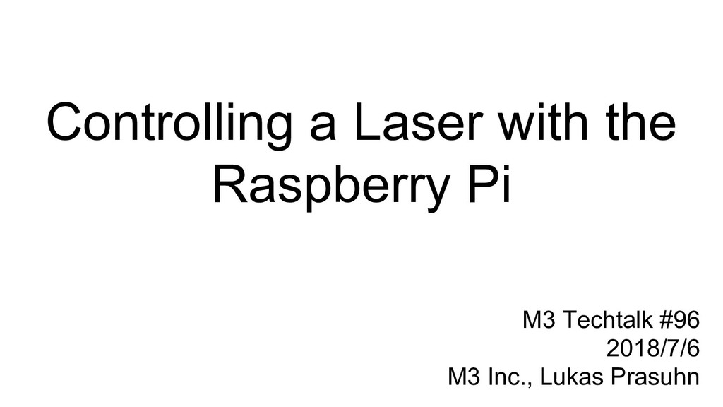 Controlling a Laser with the Raspberry Pi M3 Te...