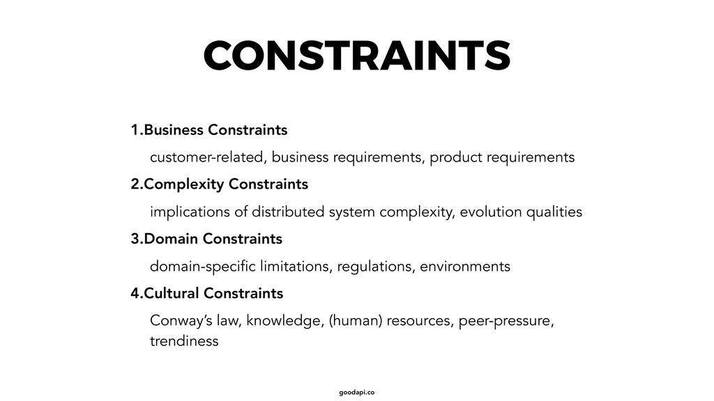 goodapi.co CONSTRAINTS 1.Business Constraints c...