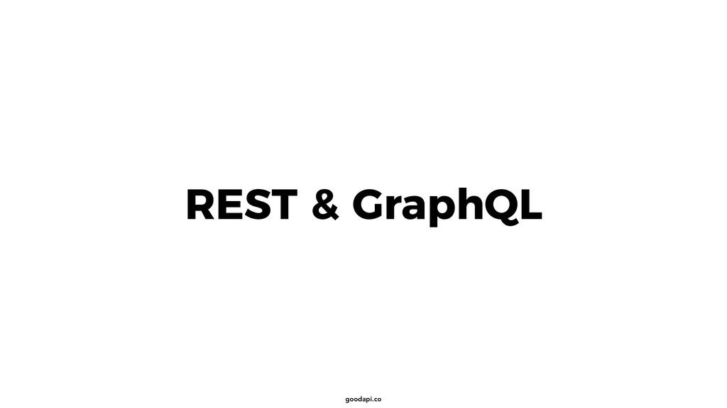 goodapi.co REST & GraphQL