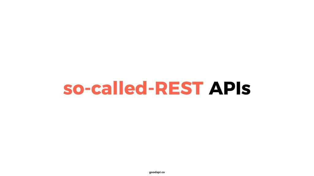 goodapi.co so-called-REST APIs