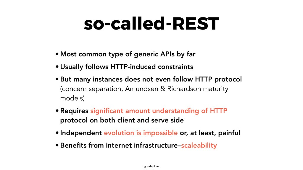 goodapi.co so-called-REST • Most common type of...