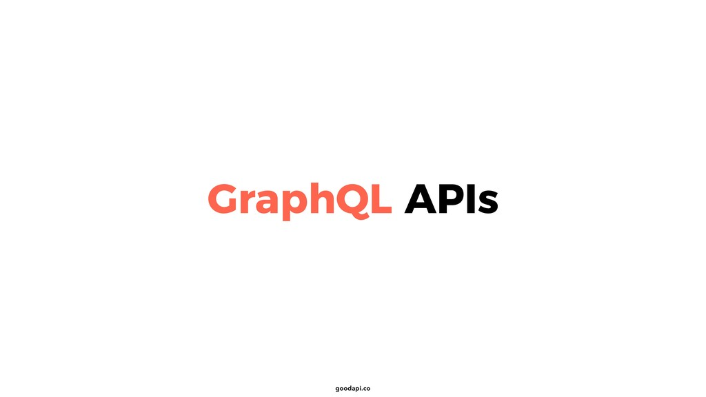 goodapi.co GraphQL APIs