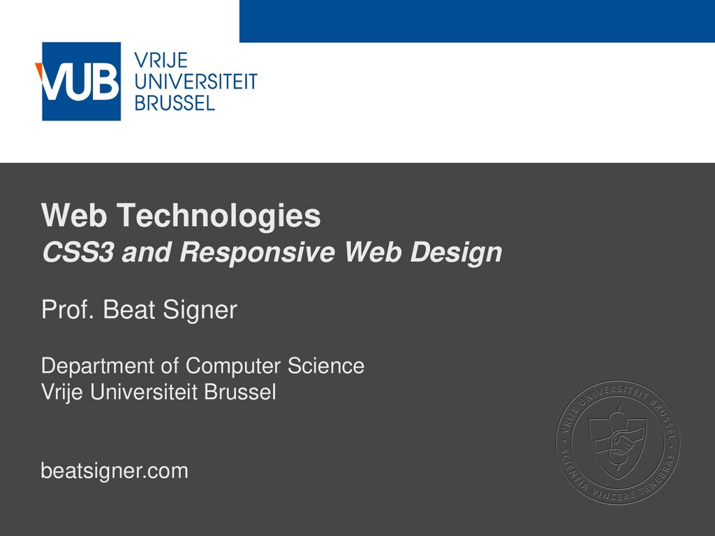 2 December 2005 Web Technologies CSS3 and Respo...