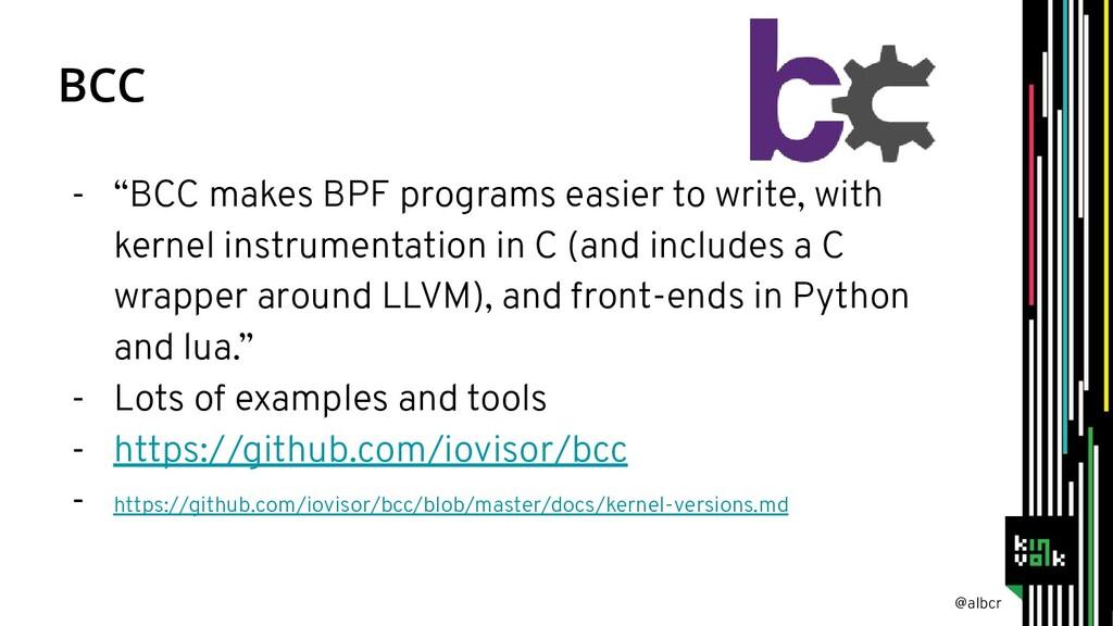 """@albcr BCC - """"BCC makes BPF programs easier to ..."""