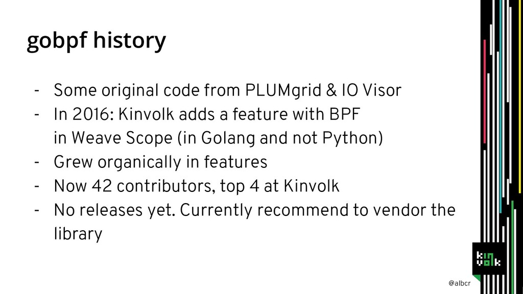 @albcr gobpf history - Some original code from ...