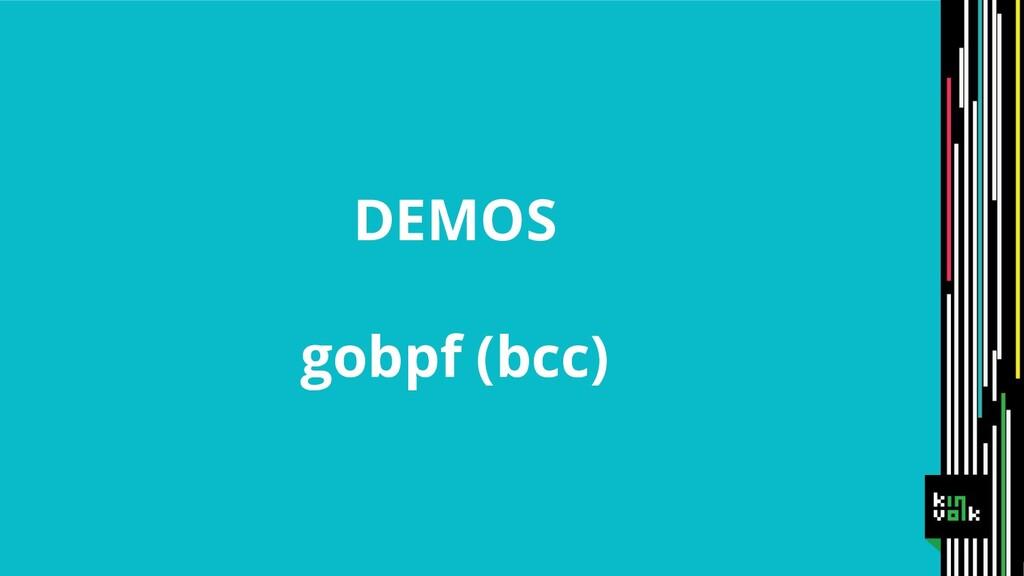 DEMOS gobpf (bcc)