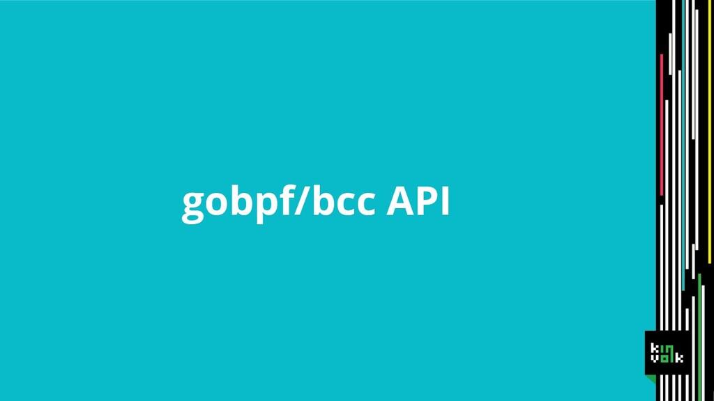 gobpf/bcc API