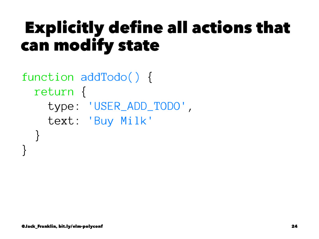 Explicitly define all actions that can modify s...