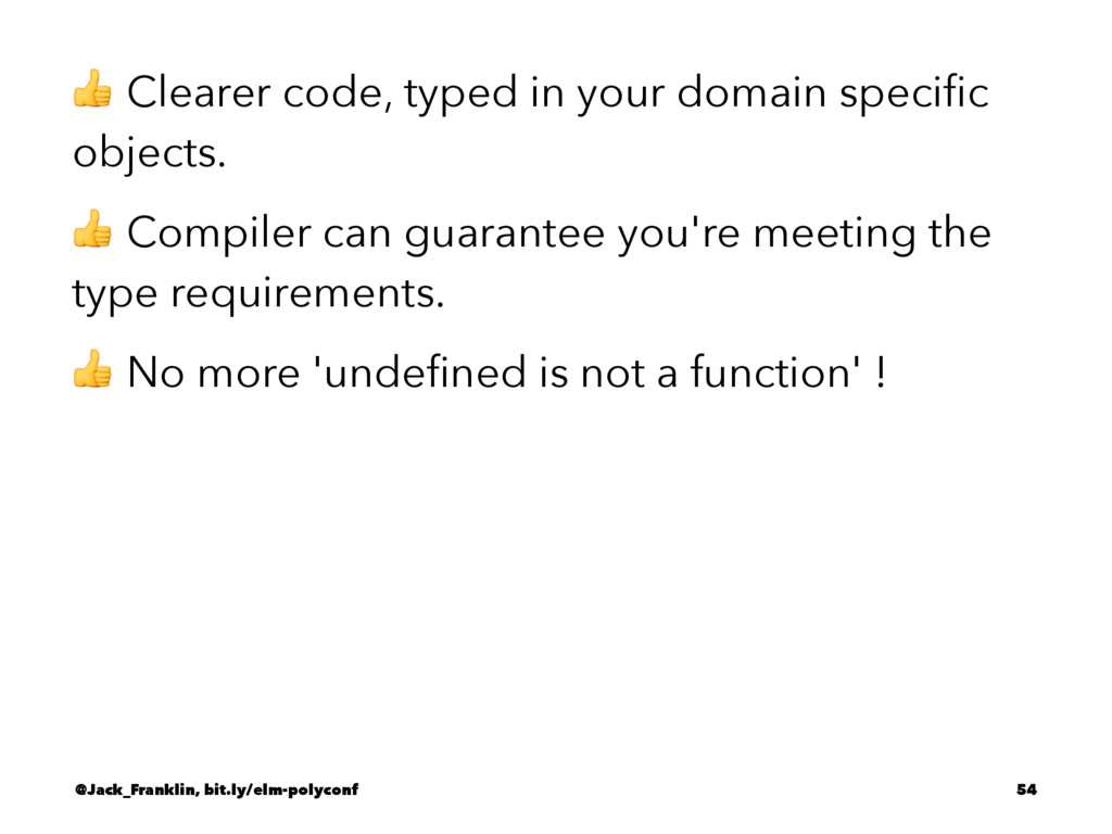 ! Clearer code, typed in your domain specific ob...