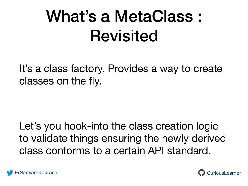 What's a MetaClass : Revisited ErSanyamKhurana ...