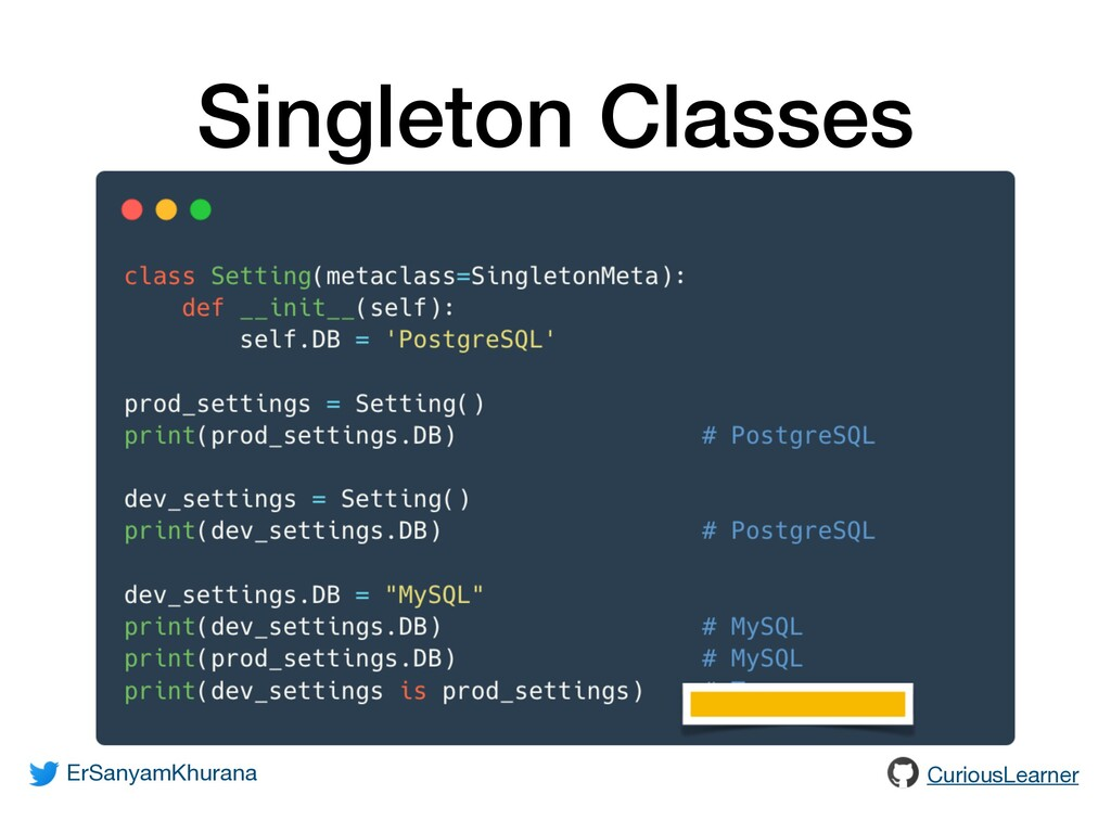 Singleton Classes ErSanyamKhurana CuriousLearner