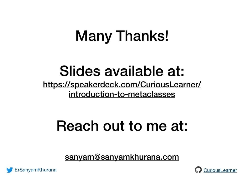 Many Thanks! Slides available at: https://speak...