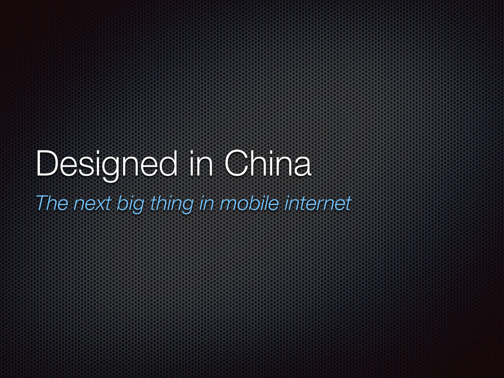Designed in China The next big thing in mobile ...