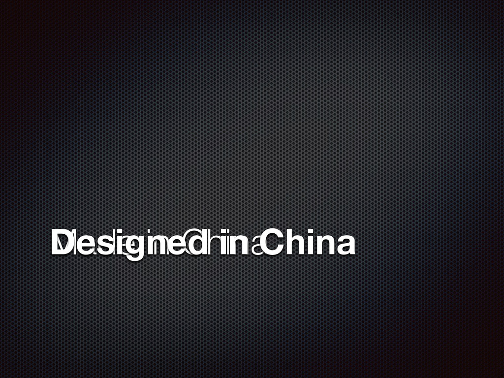 Made in China Designed in China