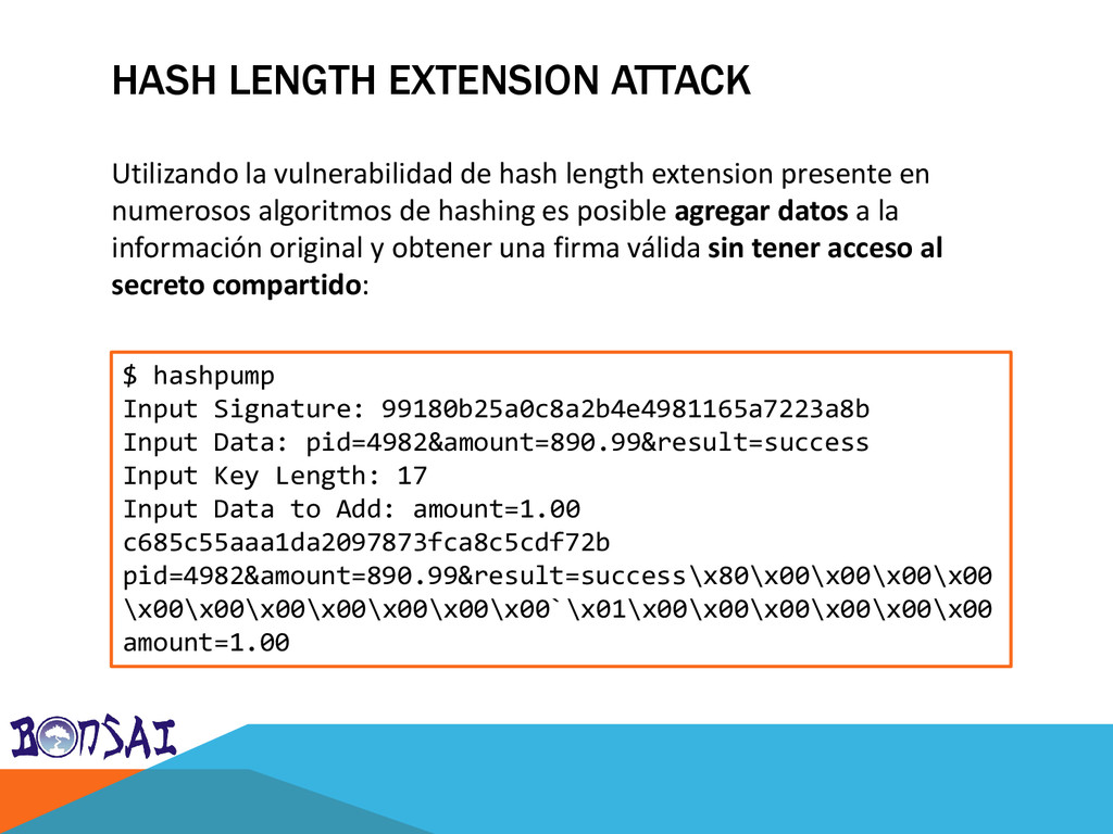 HASH LENGTH EXTENSION ATTACK $ hashpump Input S...