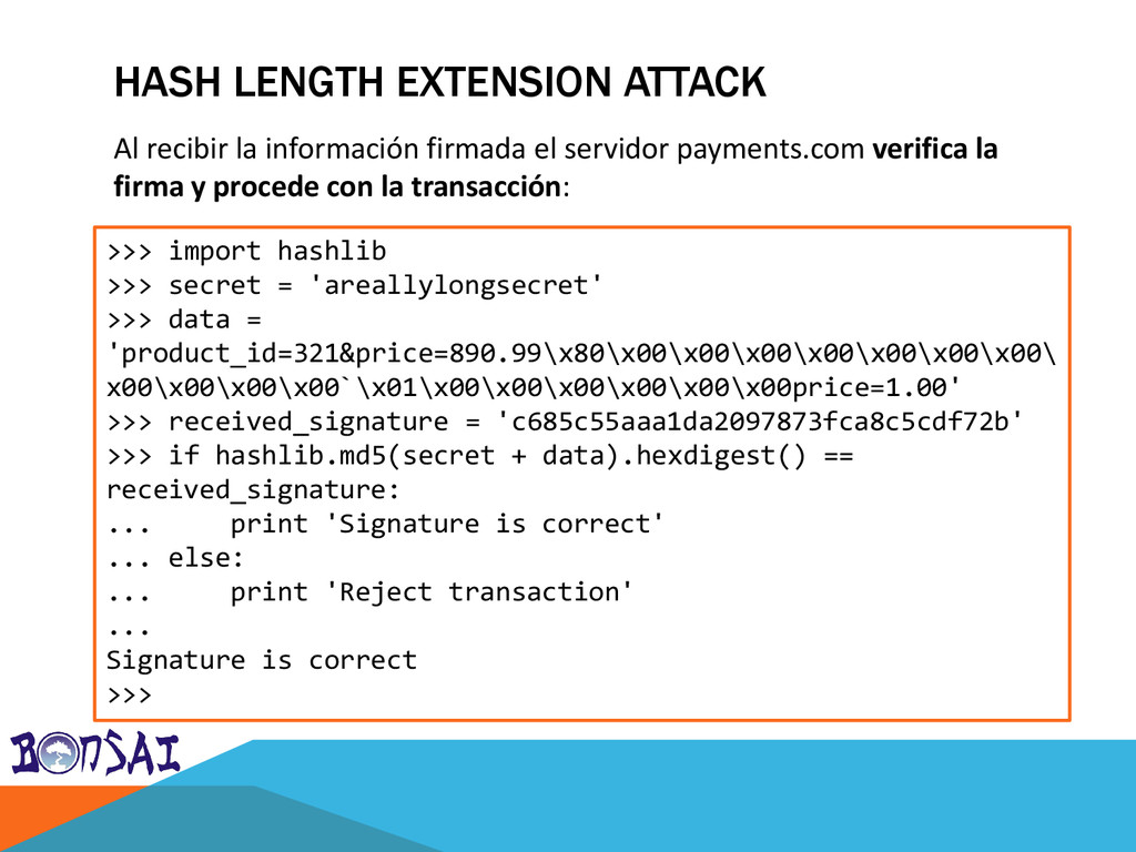 HASH LENGTH EXTENSION ATTACK >>> import hashlib...