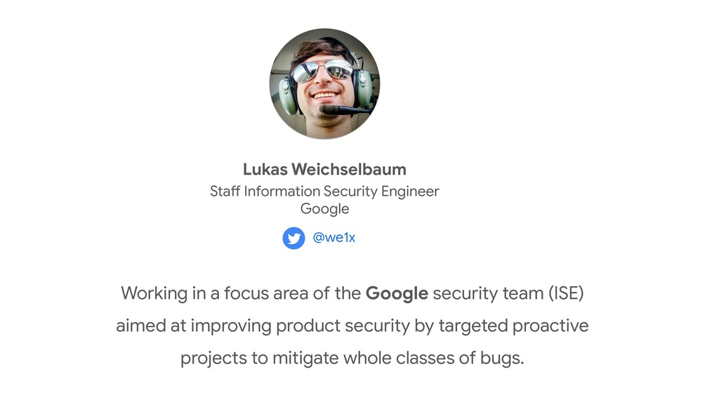 Working in a focus area of the Google security ...