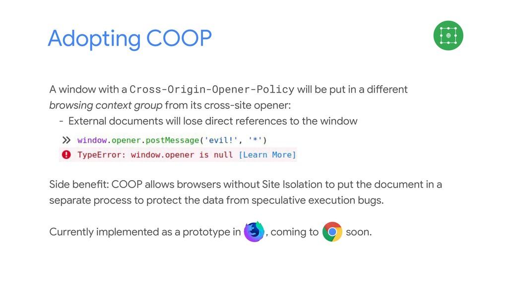 Adopting COOP A window with a Cross-Origin-Open...