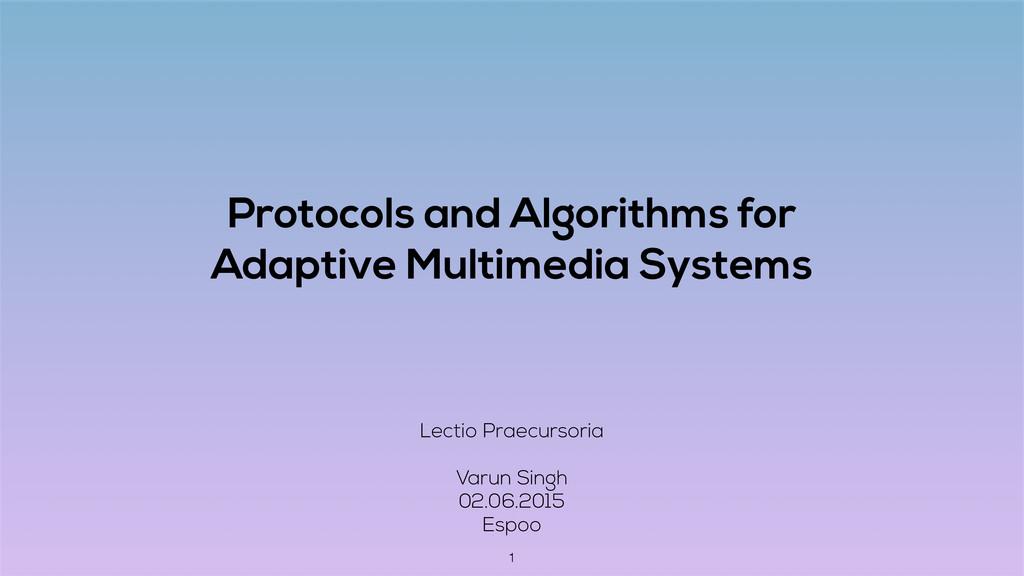 Protocols and Algorithms for Adaptive Multimedi...