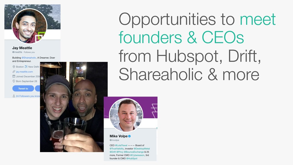 Opportunities to meet founders & CEOs from Hubs...