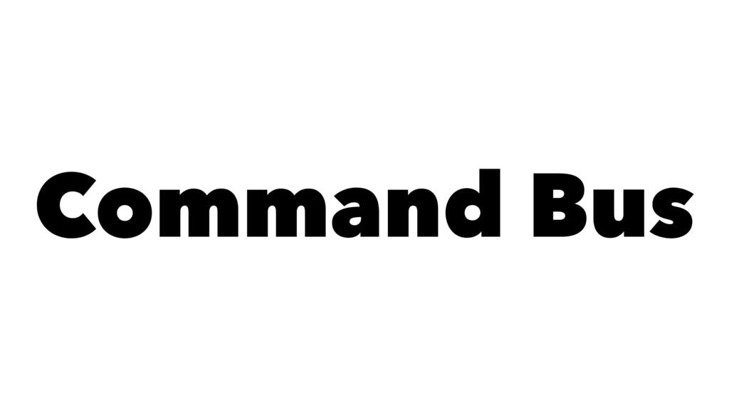 Command Bus