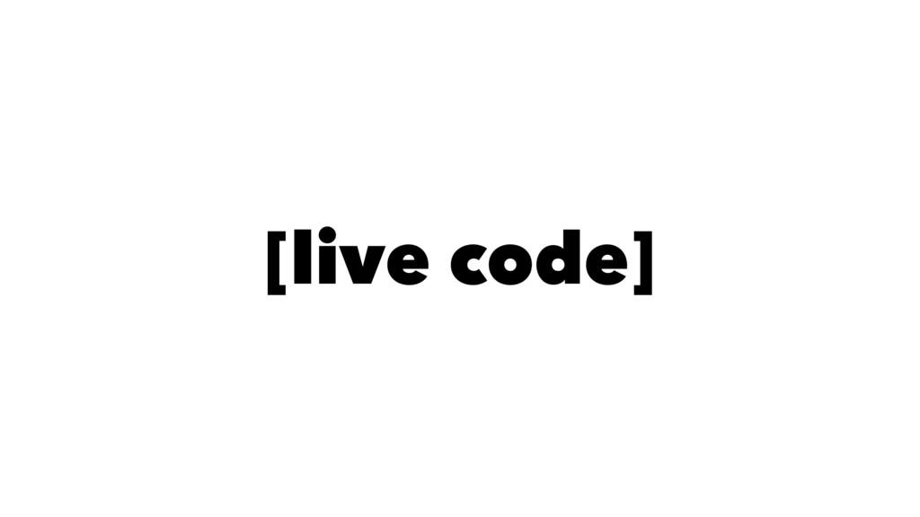 [live code]