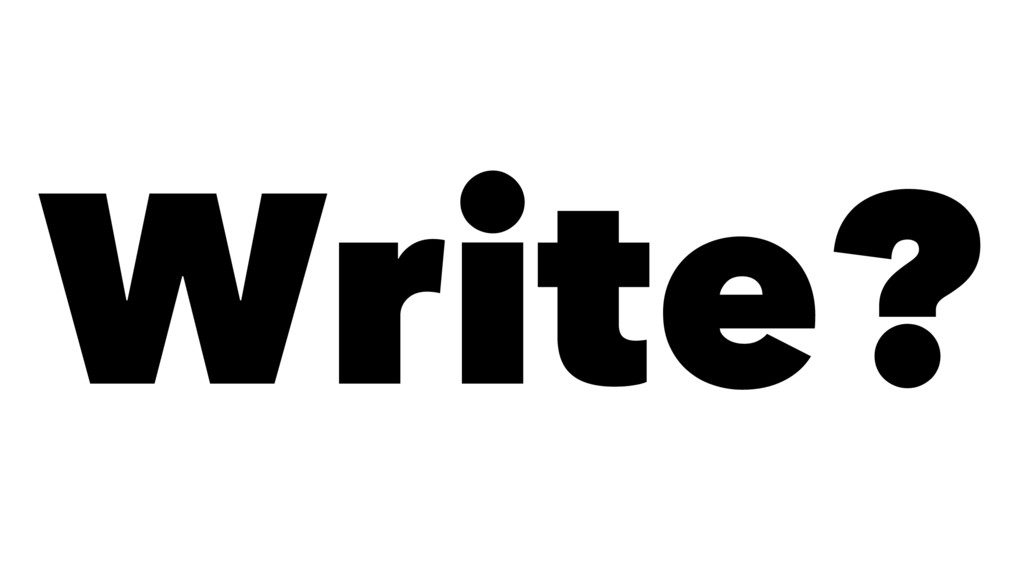 Write?