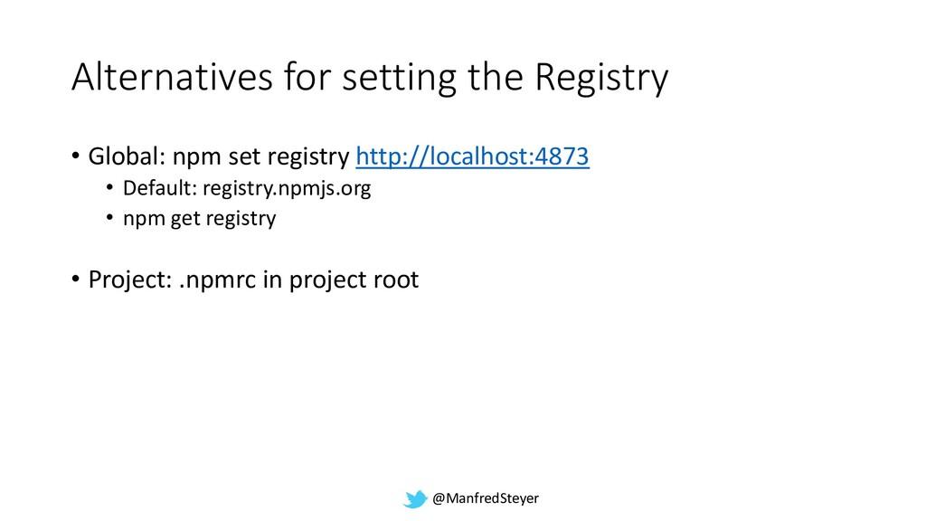 @ManfredSteyer Alternatives for setting the Reg...