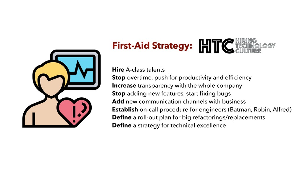 First-Aid Strategy: Hire A-class talents Stop o...