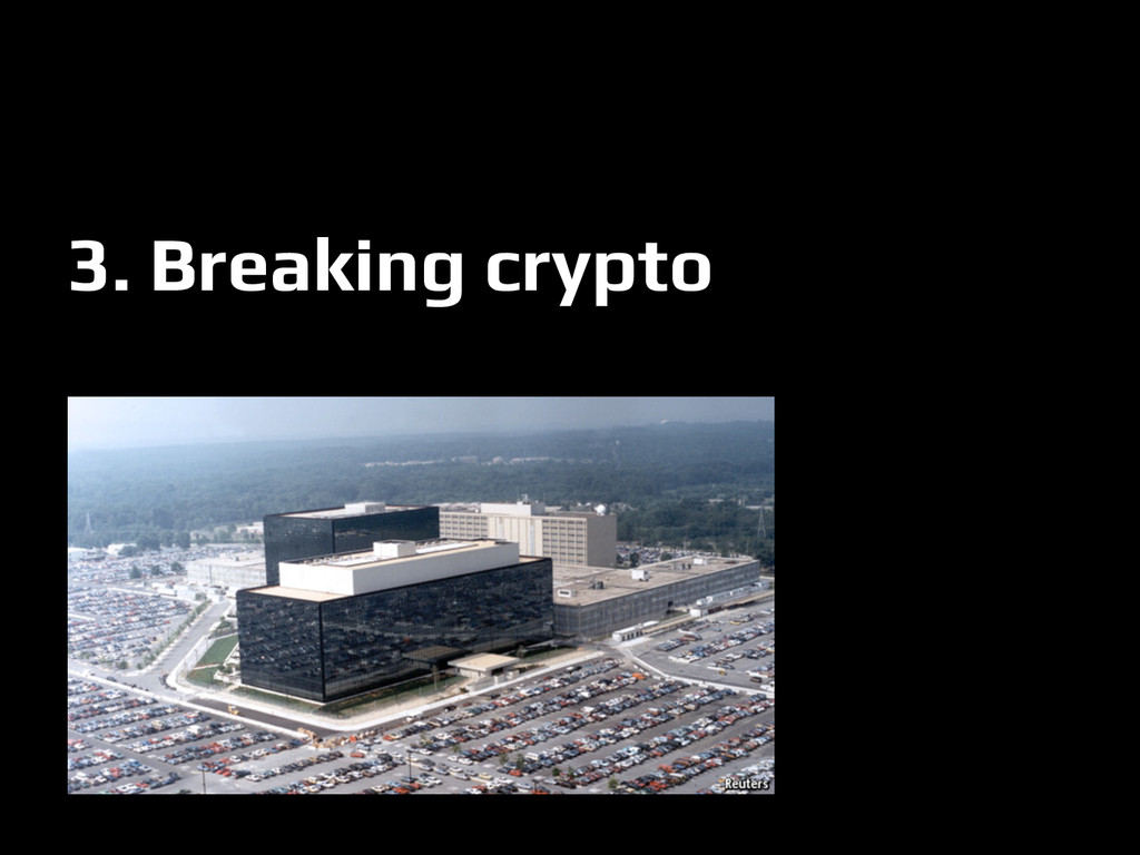 3. Breaking crypto