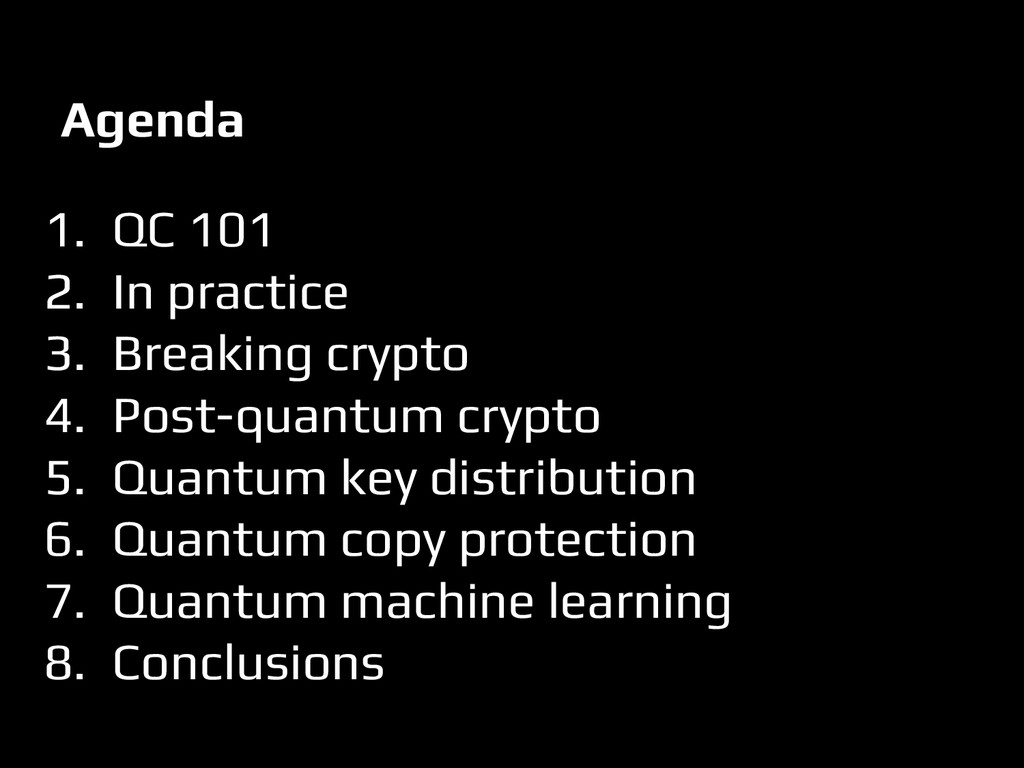 Agenda 1. QC 101 2. In practice 3. Breaking cry...