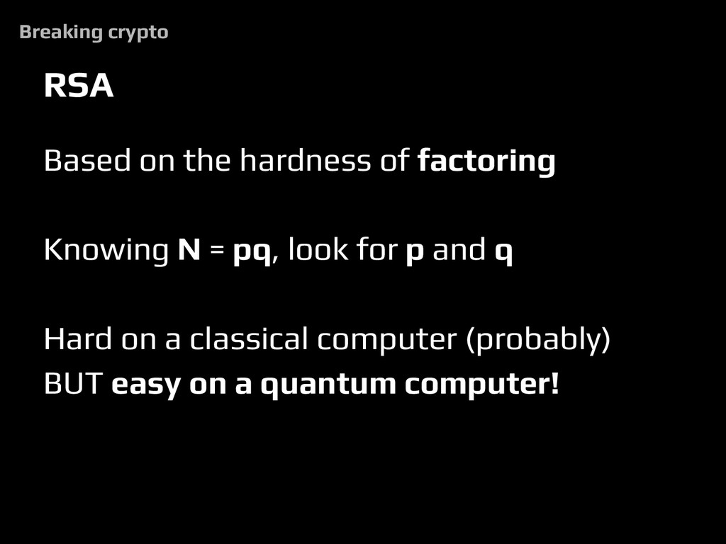 RSA Based on the hardness of factoring Knowing ...