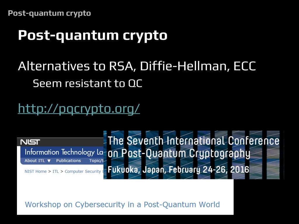 Alternatives to RSA, Diffie-Hellman, ECC Seem r...