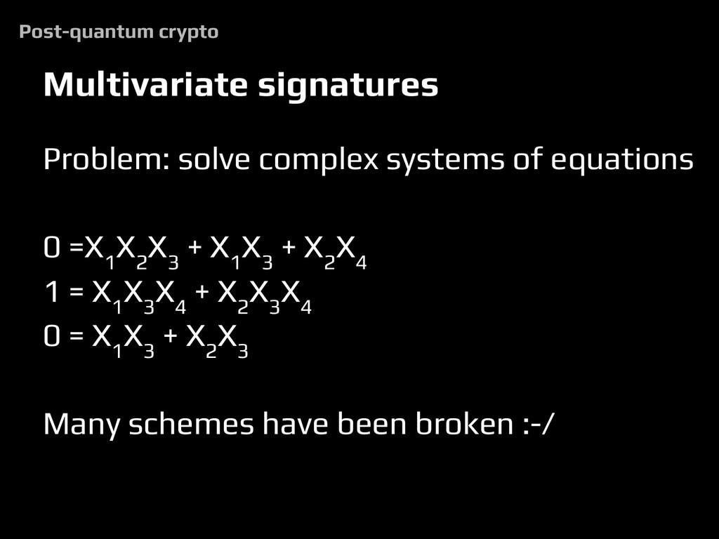 Multivariate signatures Problem: solve complex ...