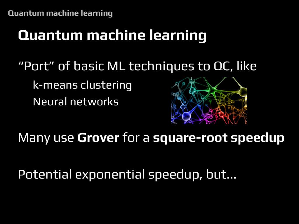 """Quantum machine learning """"Port"""" of basic ML tec..."""