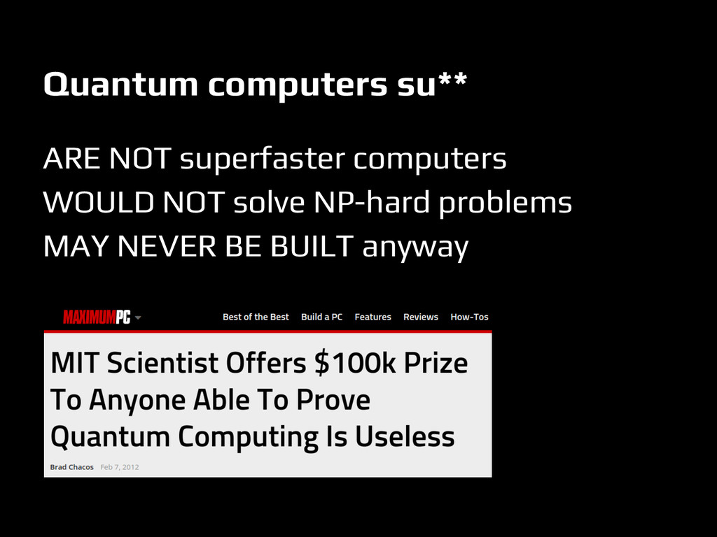 Quantum computers su** ARE NOT superfaster comp...