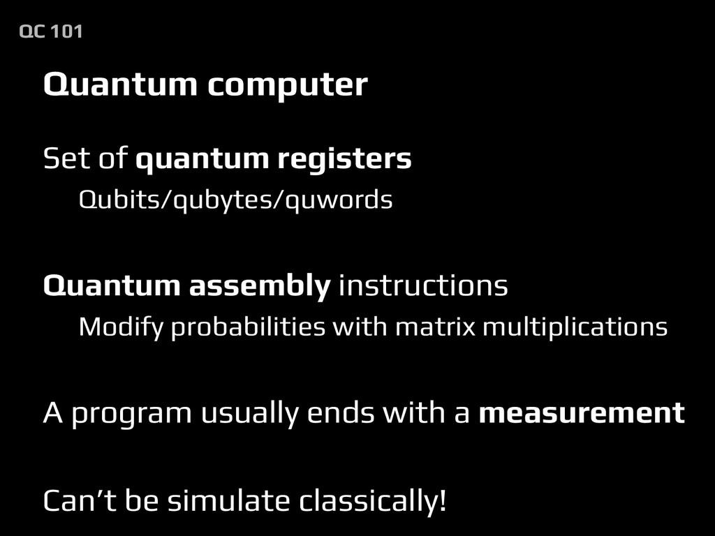 Set of quantum registers Qubits/qubytes/quwords...
